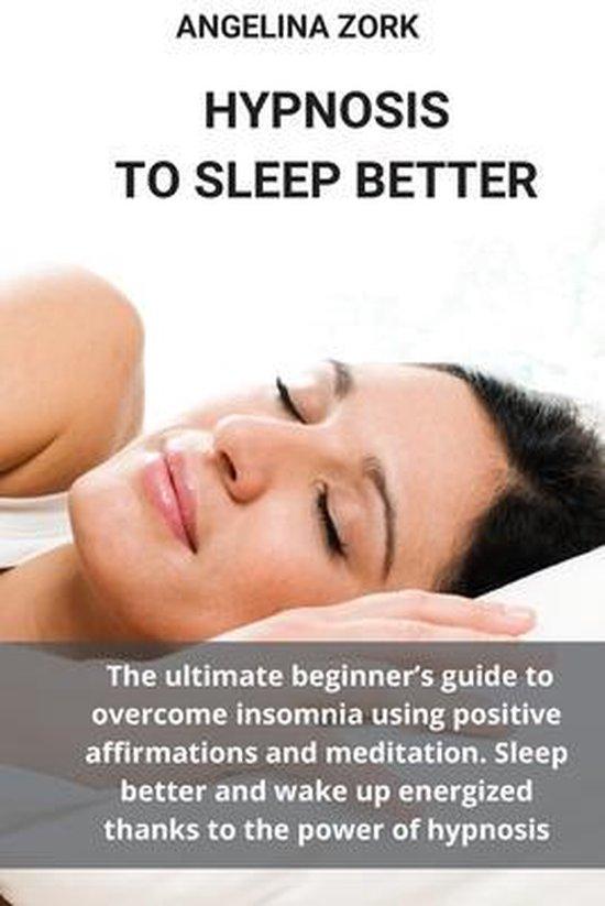 Hypnosis to Sleep Better