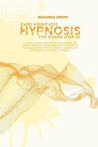 Rapid Weight Loss Hypnosis for Women Over 50