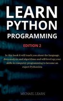 Learn python programming: In this book it will teach you about the language, data analysis and algorithms and will level up your skills in compu