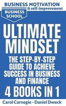 Ultimate Mindset - The Step by Step Guide to Achieve Success in Business and Finance