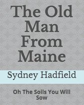 The Old Man from Maine