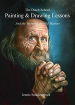 The Dutch School - Painting & Drawing Lessons
