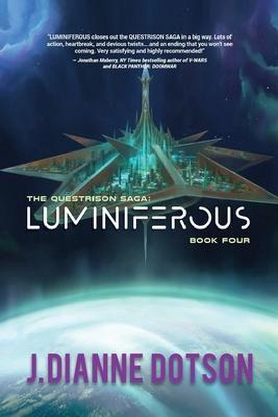 Luminiferous: The Questrison Saga