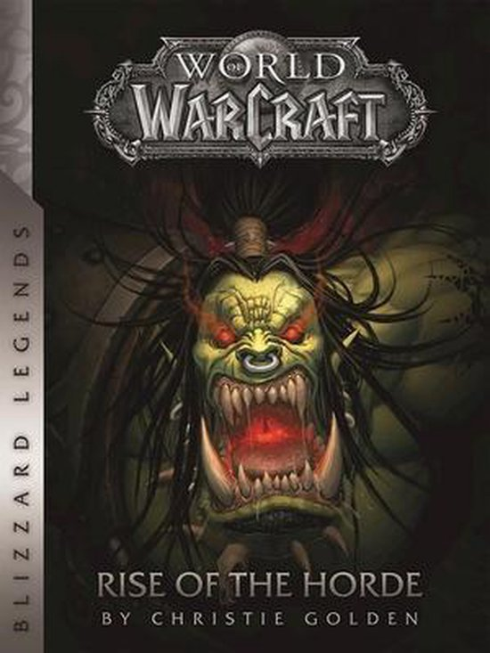 World of Warcraft: Rise of the Horde - Christie   Golden