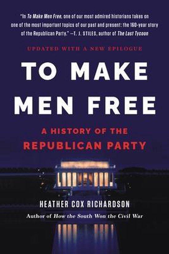 Boek cover To Make Men Free van Heather Richardson (Paperback)