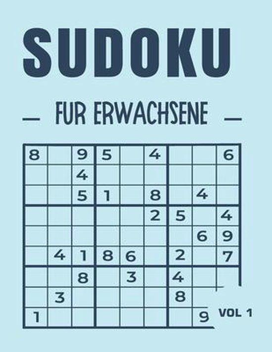 Sudoku für Erwachsene VOL 1: Leicht, mittel und schwer. Mit Lösungen: Für Erwachsene, Ideal, um das Gehirn zu stimulieren