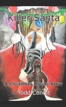 Killer Santa: A Christmas Horror Story