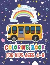 Coloring Book For Kids Ages 4-8: Bus Coloring Pages For Kindergarten Kids
