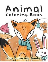 Animal Coloring Book Kids Coloring Books: for Kids Ages 3-7