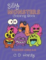 Silly Monsters Coloring Book: For Kids Ages 4-8