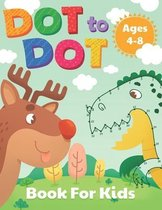 Dot to Dot Book for Kids Ages 4-8