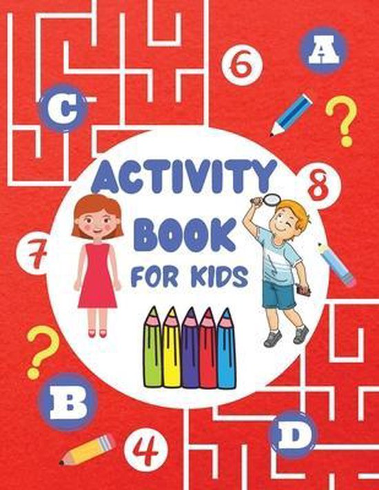 Activity Book For Kids: Super Fun Activity Book For Kids Brain Games Word Search Puzzles for Clever Kids Mandala Coloring Pages for Kids Mazes