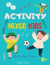 Activity Mixed Kids: Fun Activities Workbook Game For Everyday, Activity Workbook for Children: Sudoku, Dot to dot, Words Search and More,
