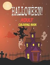 Halloween! Adult Coloring Book