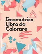 Geometrico Libro da Colorare