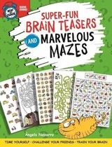 Omslag Super-Fun Brain Teasers and Marvelous Mazes