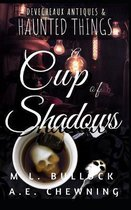A Cup of Shadows