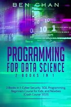 Programming For Data Science: 2 Books in 1