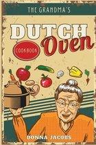 The Grandma's Dutch Oven Cookbook