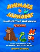 Animals and Alphabet Handwriting Workbook for Kids Ages 3-5