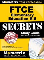 Ftce Elementary Education K-6 Secrets Study Guide