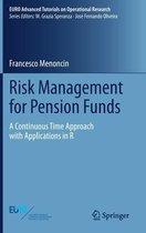 Risk Management for Pension Funds