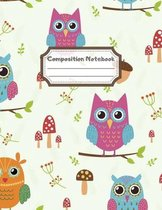 Composition Notebook: Wide Ruled Lined Paper: Large Size 8.5x11 Inches, 110 pages. Notebook Journal: Owl Mushroom Oaknut Workbook for Childr