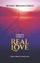 20 Steps II Real Love