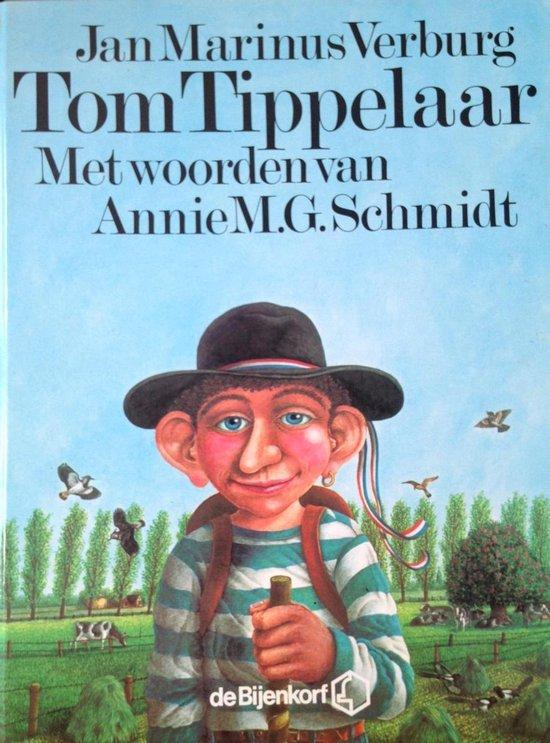 Boek cover Tom tippelaar van Annie M.G. Schmidt (Hardcover)