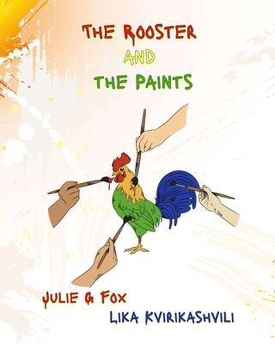 The Rooster and the Paints