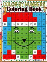 Color By Numbers Coloring Book: Coloring Book for Kids Ages 4-8
