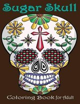 Sugar Skull Coloring Book for Adult