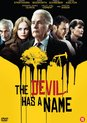 Devil Has A Name