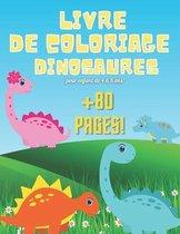 dinosaure livre de coloriage pour les enfants de 4 à 8 ans: +80 pages: le grand livre de coloriage sur les dinosaures