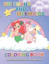 Unicorns and Mermaids Coloring Book