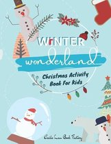 Winter Wonderland Christmas Activity Book For Kids
