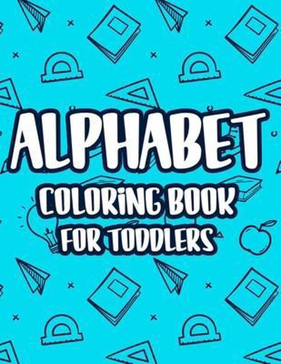 Alphabet Coloring Book For Toddlers