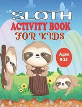 Sloth Activity Book for Kids Ages 6-12