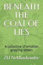 Beneath the Coat of Lies