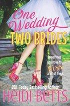 One Wedding, Two Brides