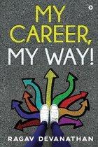 My Career, My Way!
