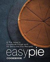 Easy Pie Cookbook