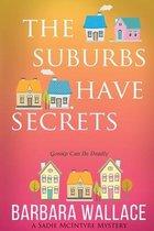 The Suburbs Have Secrets