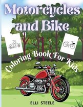 Motorcycles and Bike Coloring Book For Kids