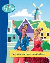 Het Grote Juf Roos Meezingboek