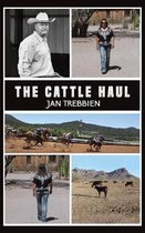 The Cattle Haul
