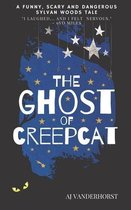 The Ghost of CreepCat: A funny, scary and dangerous Sylvan Woods tale