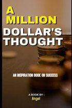 A Million Dollar's Thought