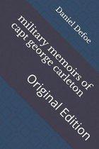 military memoirs of capt george carleton: Original Edition