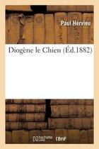 Diogene le Chien